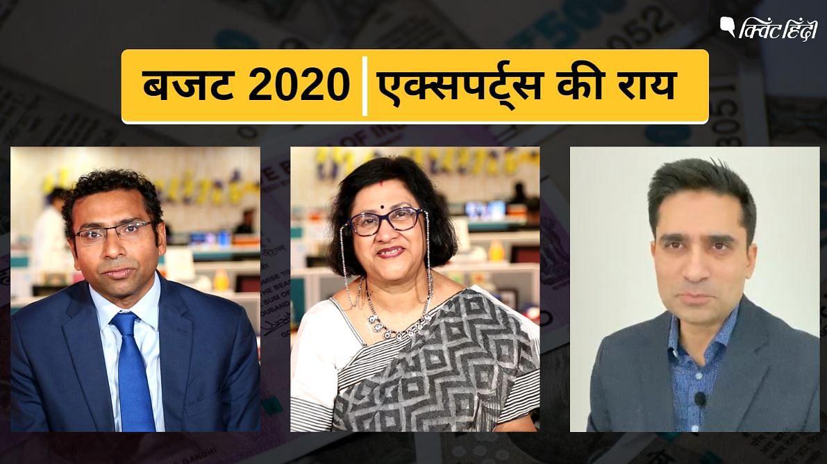 बजट 2020 का गुड और बैड, 3 एक्सपर्ट से जानिए