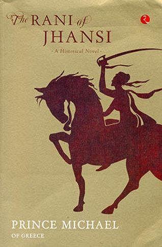 Book cover of <i>The Rani of Jhansi: A Historical Novel</i>