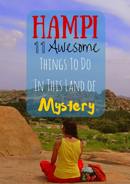 Hampi's mysteries. (Photo Courtesy: Sonal Kwatra Paladini/Drifter Planet)