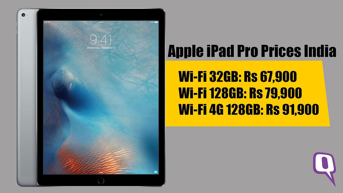 Apple iPad pro starts at Rs 67,990. (Photo: <b>The Quint</b>)