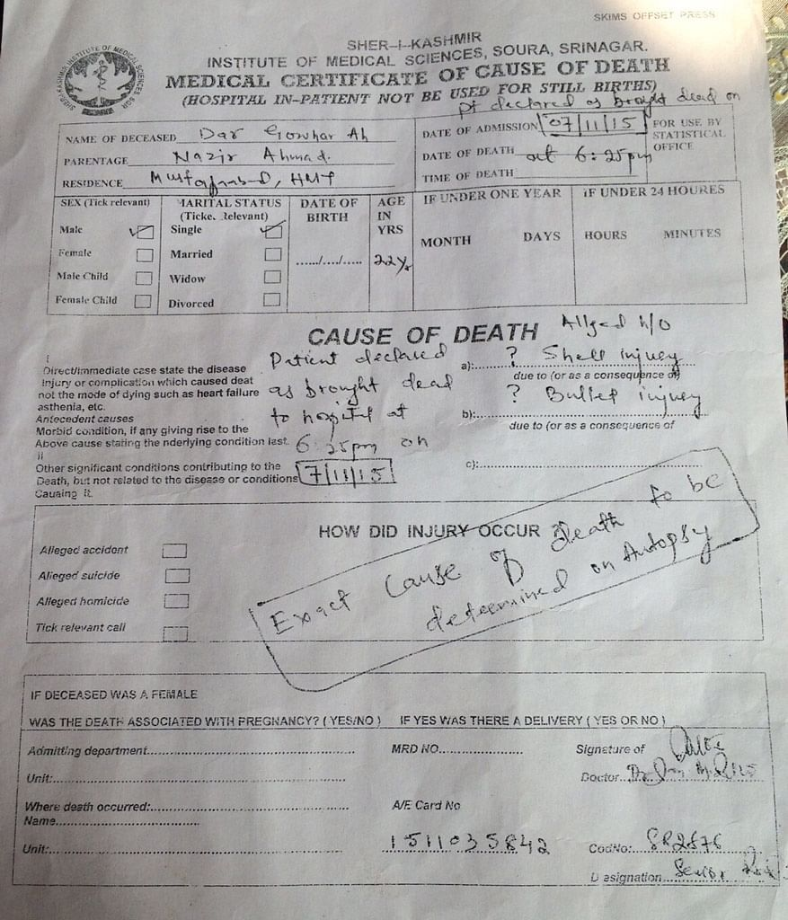 The death certificate of Gowhar produced by the doctors at Srinagar's premier SKIMS hospital. (Photo: Jehangir Ali)