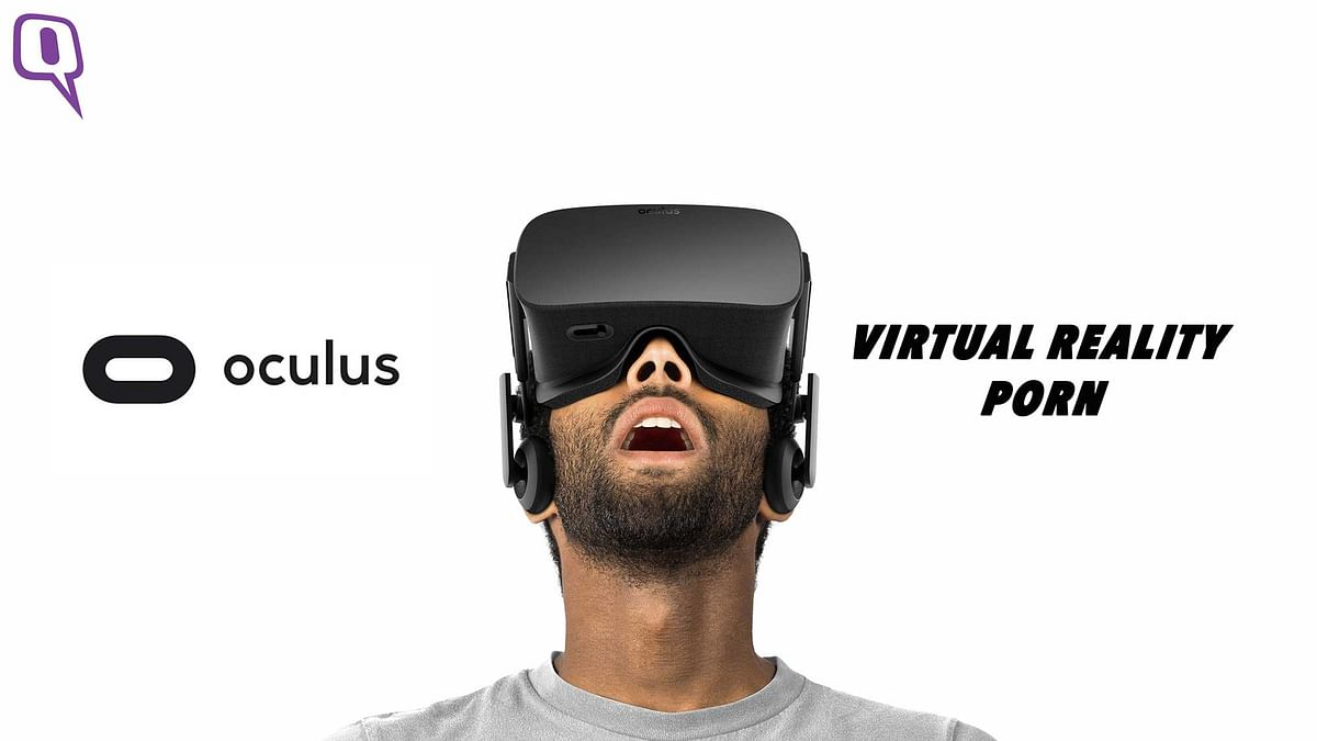 Virtual Reality porn might just be the next big thing. (Photo: Oculus/Altered by The Quint)