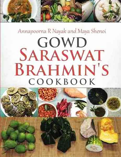 "The tradition of community cook books goes back to several decades. They were privately published and circulated within the community. (Photo: A Cover-page from <a href=""http://www.amazon.in/Saraswat-Brahmins-Cookbook-Annapoorna-Nayak/dp/1523947187"">Amazon</a>)"