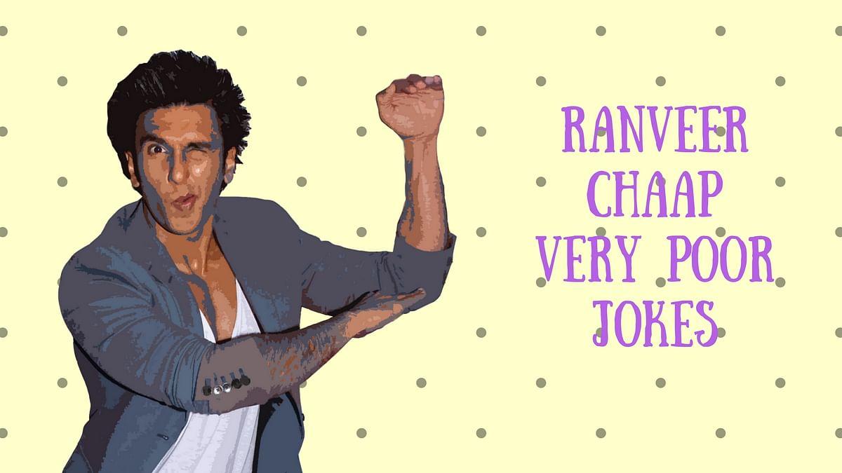 Ranveer Singh's jokes are so bad that they're good.