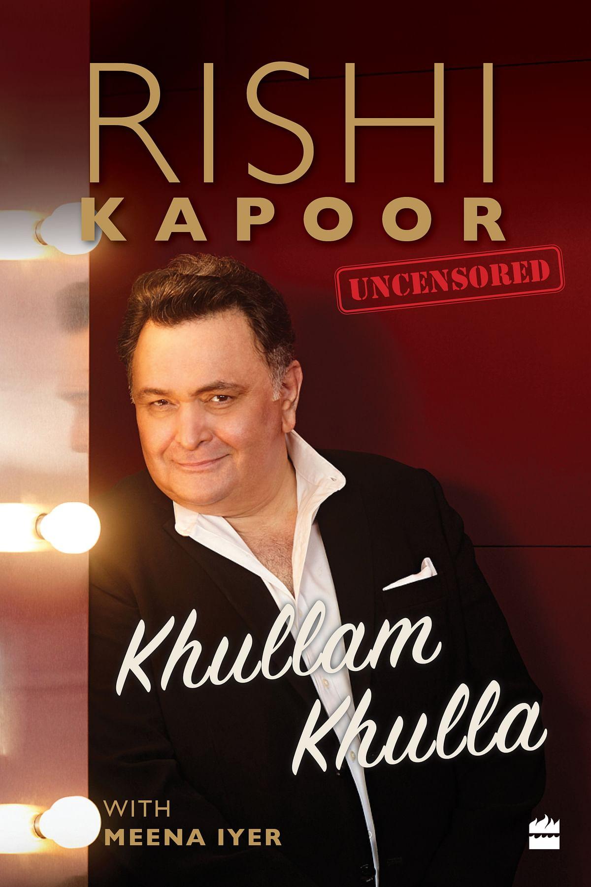 Rishi Kapoor's tell-all titled <i>Khullam Khulla.</i>