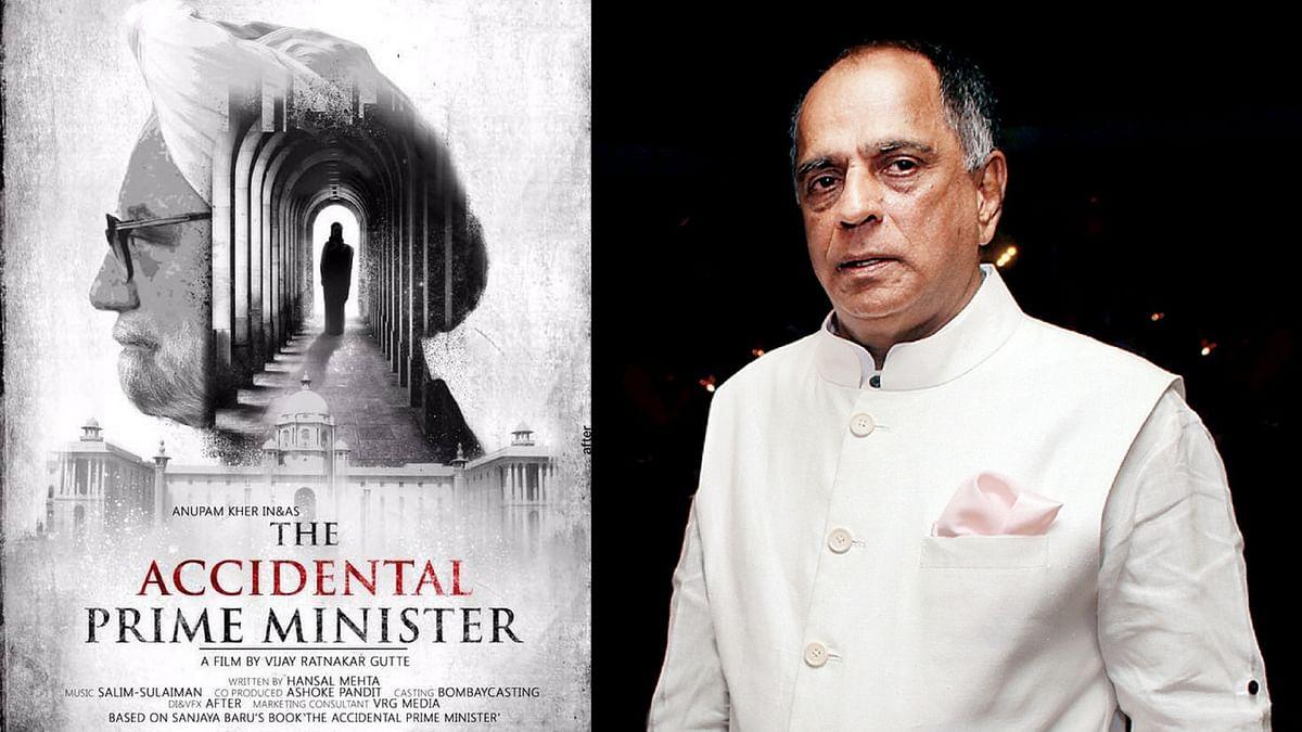 The poster of <i>The Accidental Prime Minister; </i>CBFC chief, Pahlaj Nihalani. (Photos courtesy: Twitter)