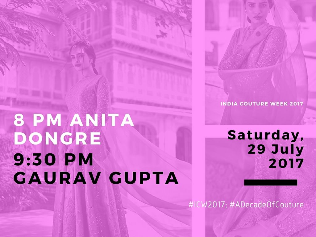 Catch the Full Schedule of India Couture Week 2017, Right Here