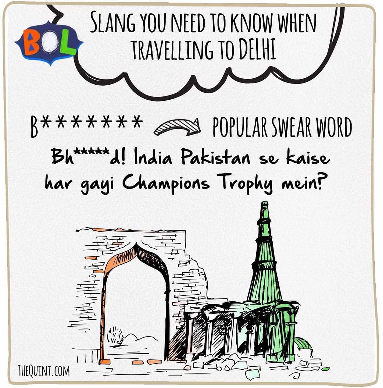 When in Delhi, 'Bol' Like the  Delhiites Do