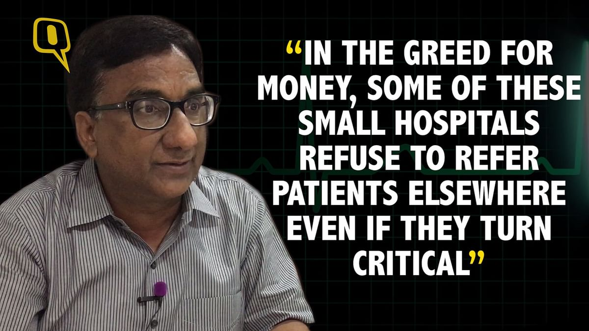 Dr Mukesh Goyal alleges that small private hospitals are compromising patients' health.