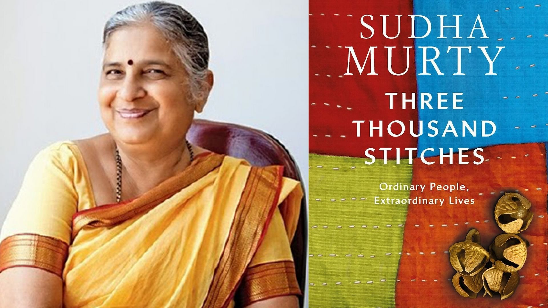 Three Thousand Stitches': Sudha Murty Roots Her Book in Reality