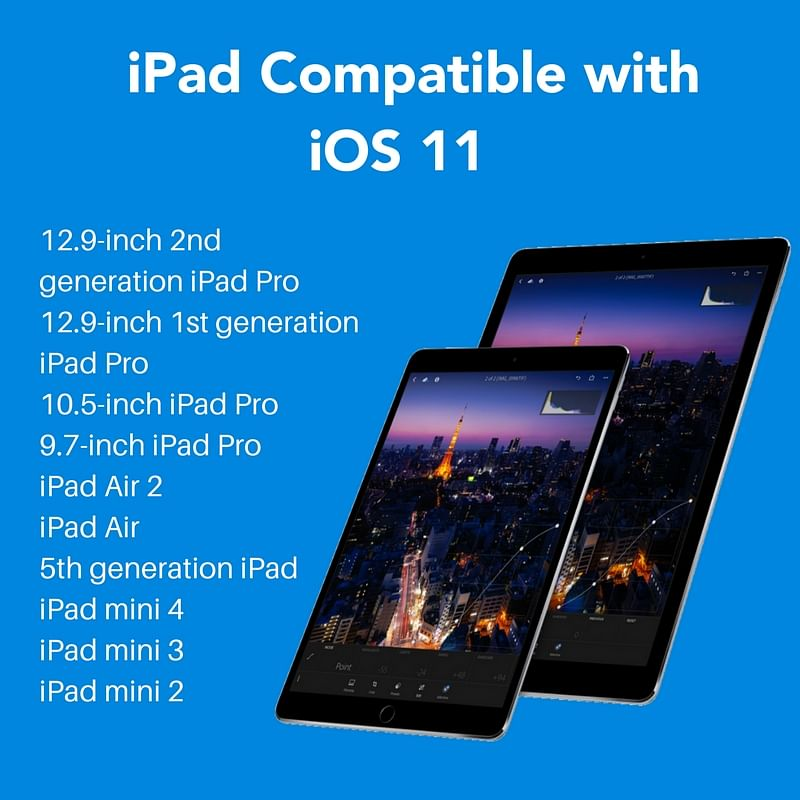 iOS 11  for Apple iPad and iPhone: What's New, Features & More