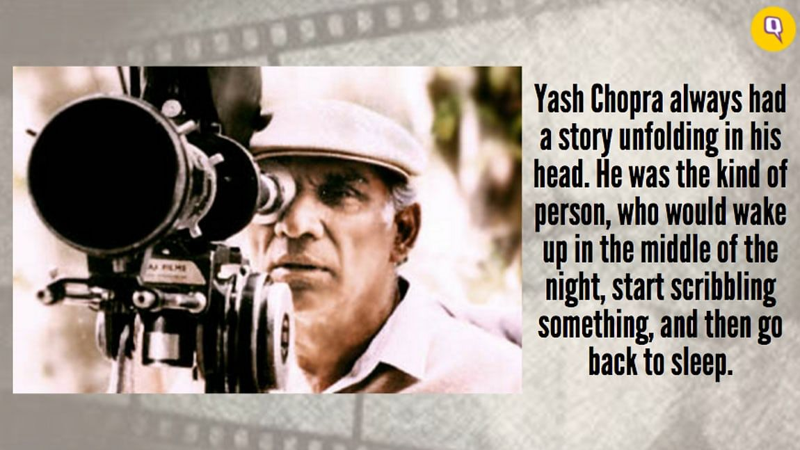 Yash Chopra was completely consumed by the stories he wanted to tell.