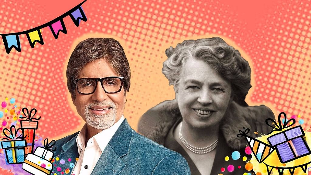 You share your birthday with the likes of Amitabh Bachchan and former US First Lady Eleanor Roosevelt!