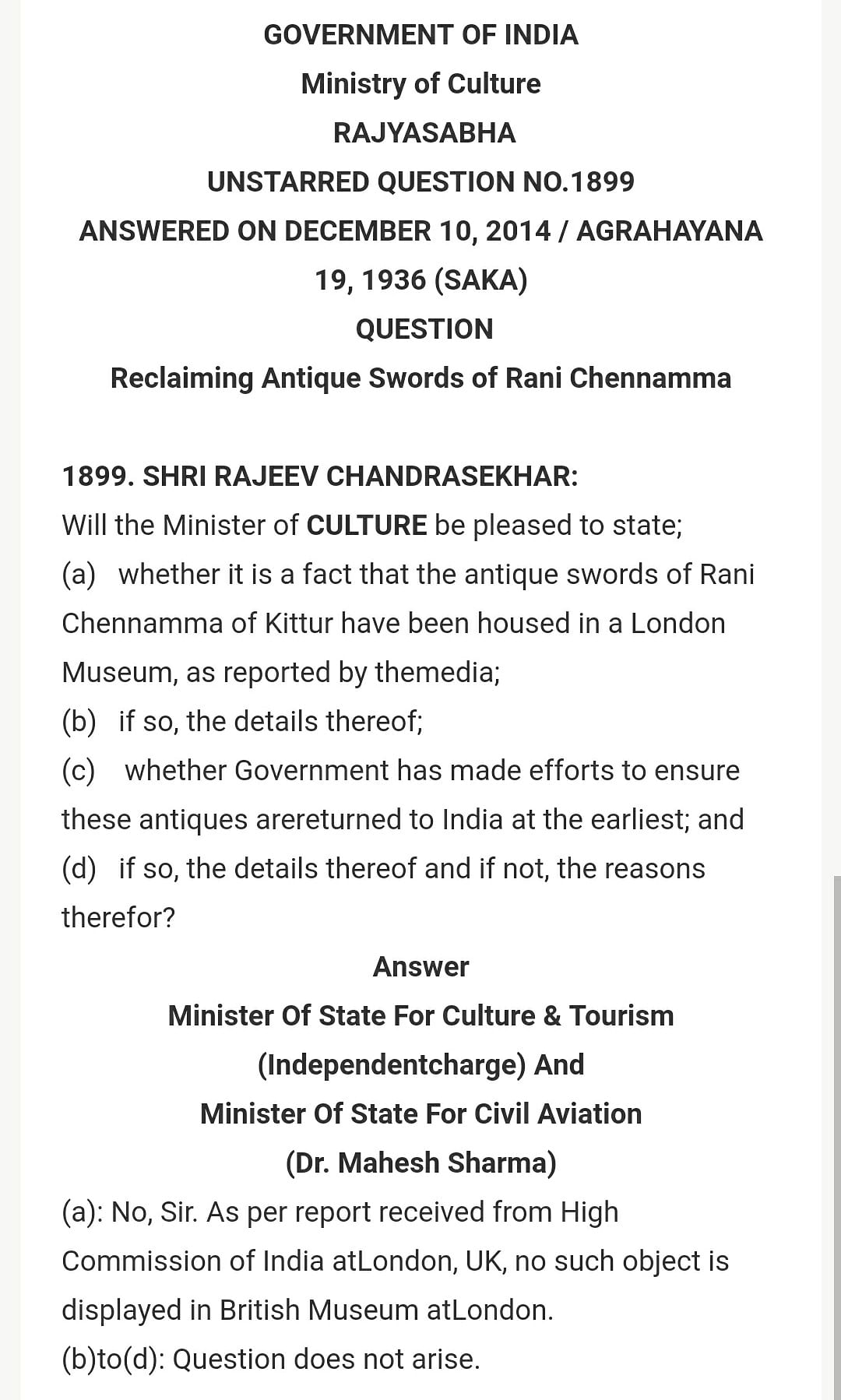 """Ministry of Culture's answer to question on Kittur Rani Chennamma's sword. <i>(Photo Courtesy: <a href=""""http://rajeev.in/?questionasked=reclaiming-antique-swords-of-rani-chennamma/"""">Rajiv Chandrashekar</a>)</i>"""