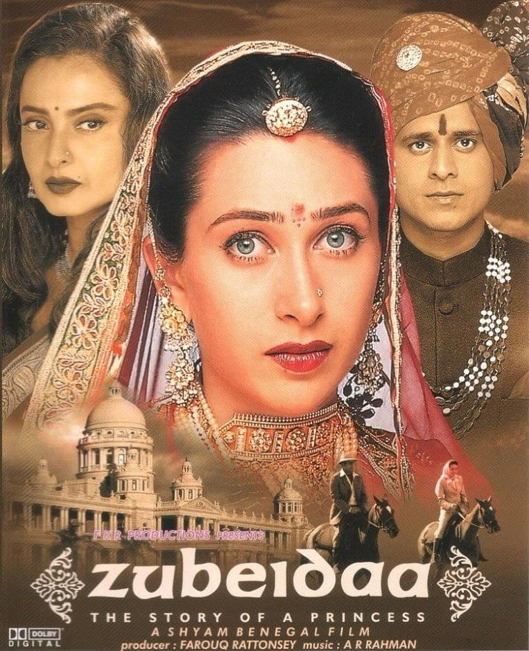 Karisma Kapoor played the title role in and as <i>Zubeidaa.</i>