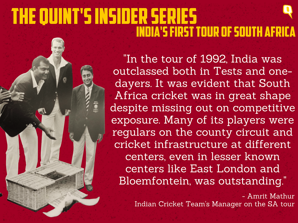 The Quint's Insider Series: When India First Toured SA in 1992