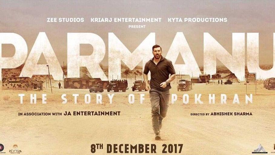 Poster of <i>Parmanu. </i>