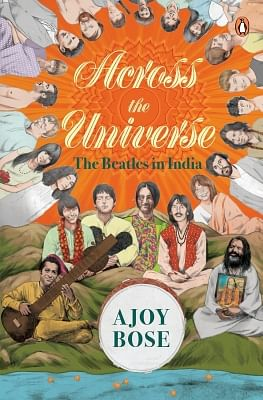 Across the Universe by Ajoy Bose book cover.