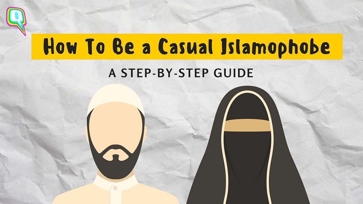 How To Be a Casual Islamophobe: A Step-By-Step Guide