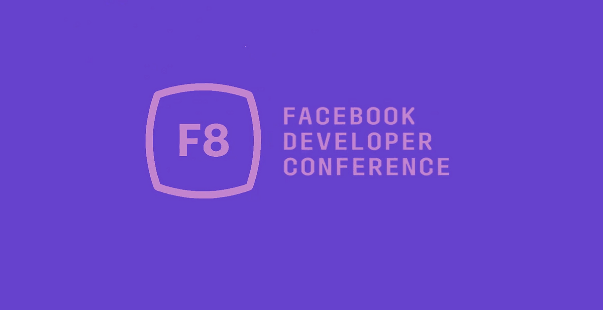Facebook F8 conference is all about interacting with developers.