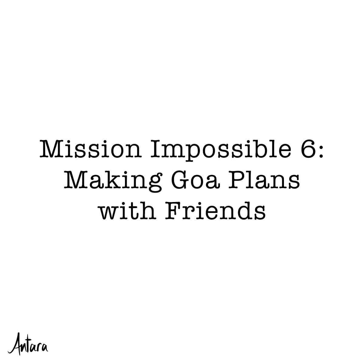 Antara's Comics: The Reality of Every Goa Plan