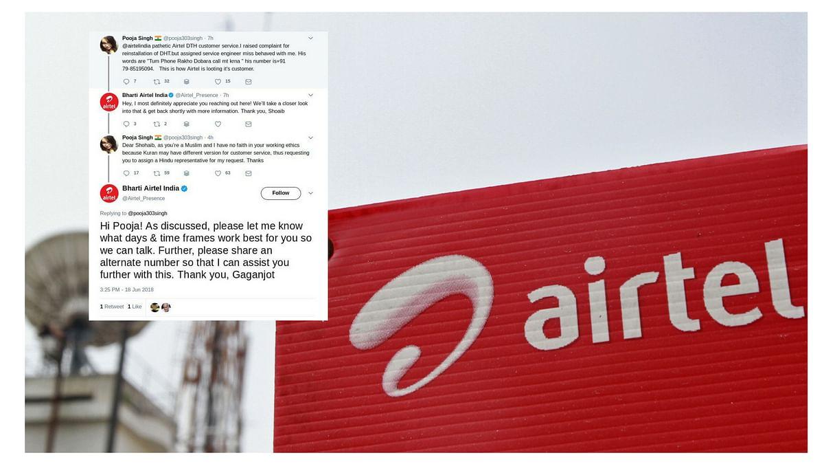 Customer Refuses Help From Muslim Representative, Airtel Responds