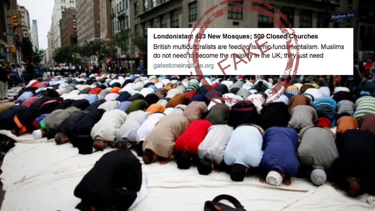 Did London Close 500 Churches & Open 423 Mosques? No,  Fake News!