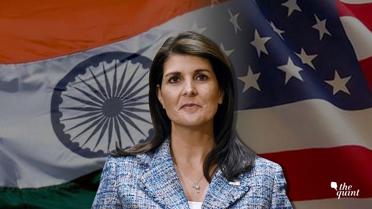 Nikki Haley's Visit: An Opportunity to Take Stock of India-US Ties