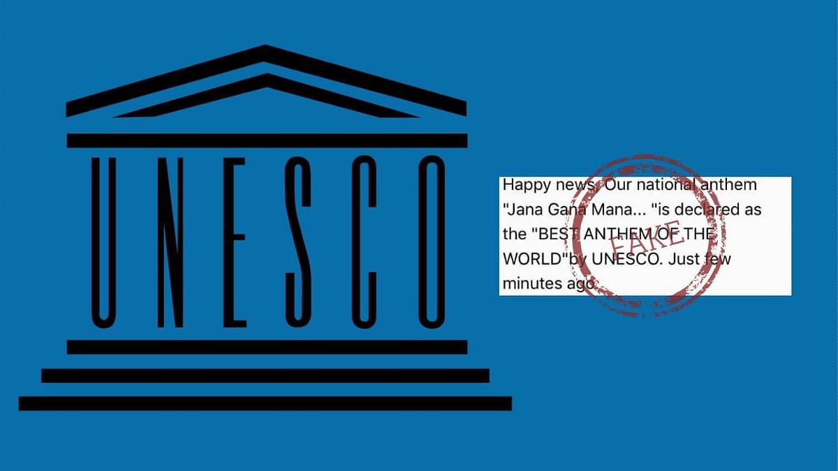 UNESCO Did NOT Recognise 'Jana Gana Mana' as 'World's Best Anthem'