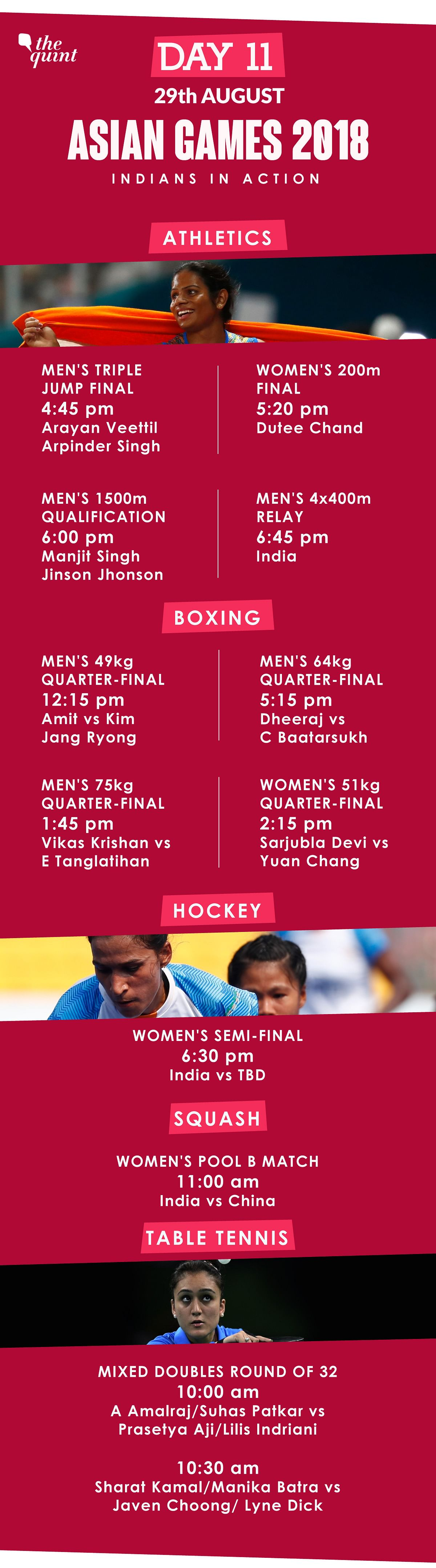 Asiad Day 11 Schedule: Women's Hockey in Semis, Dutee in Final