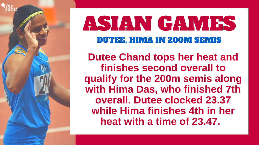 Dutee Chand Tops Heat, Qualifies for 200m Semis With Hima Das