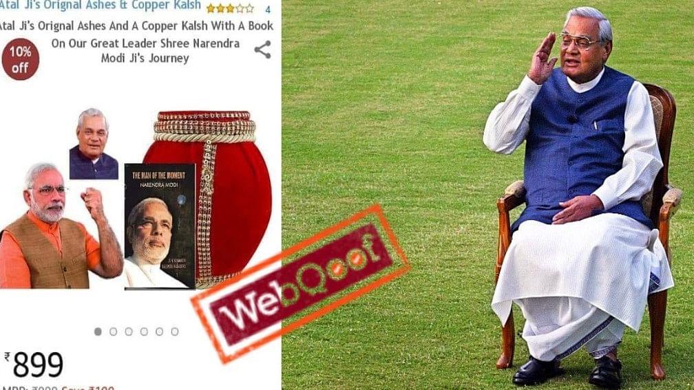 Fake News! Amazon Is Not Selling Atal Bihari Vajpayee's Ashes