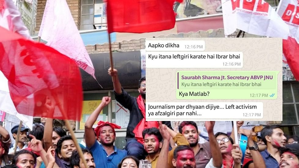 "The former joint secretary of ABVP in JNU, Saurabh Sharma, sent messages to the reporter cautioning him against indulging in ""afzalgiri"" and ""left activism"" when asked questions."