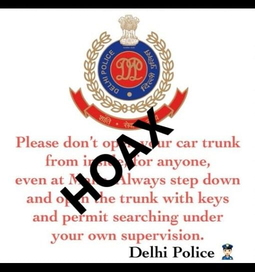 Some images claim that the message is issued by the Delhi Police.