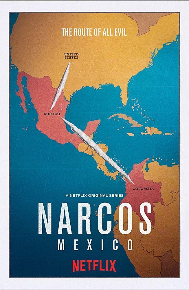 Poster of<i>Narcos: Mexico.</i>