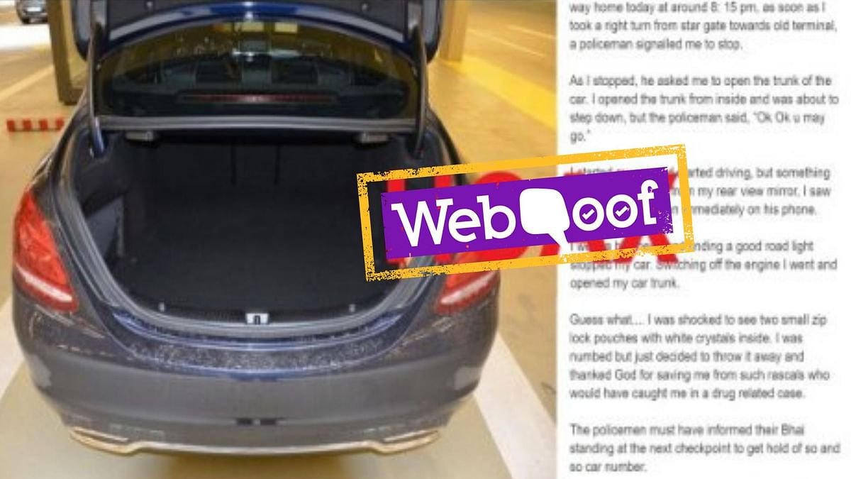 A viral message falsely claimed that police planted drugs in a car under the pretext of searching the trunk.