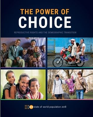 """The State of World Population 2018"" report titled ""Power of Choiceâ€Â� issued by the UN Fund for Population Activities. (Photo: UNFPA/IANS)"