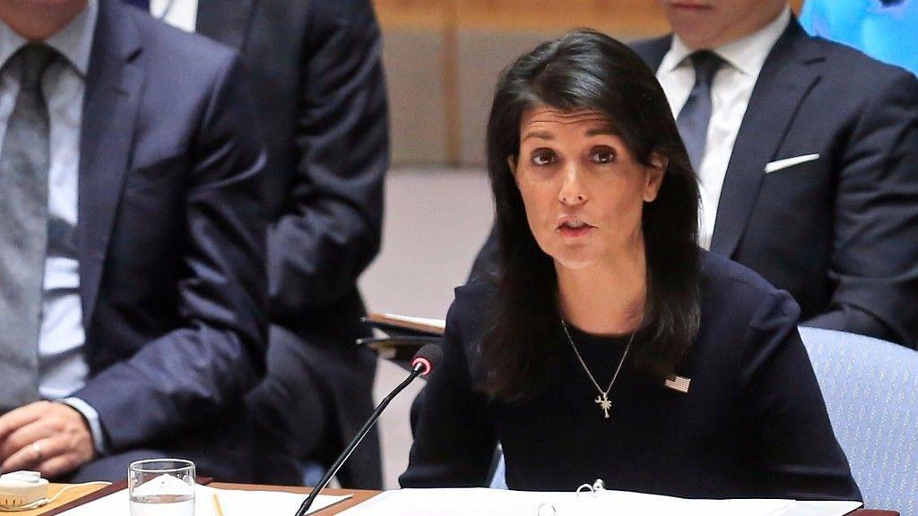 Nikki Haley, US Ambassador to the United Nations.