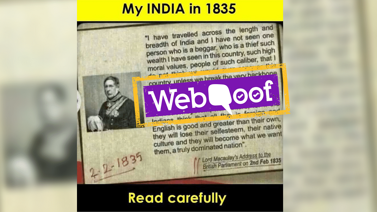 A viral post falsely claims that Lord Macaulay opined on India's culture while addressing the British Parliament on 2 February 1835.