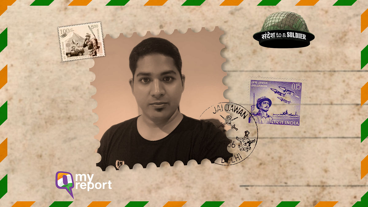 My Sandesh to a Soldier: You Make us Proud to be an Indian