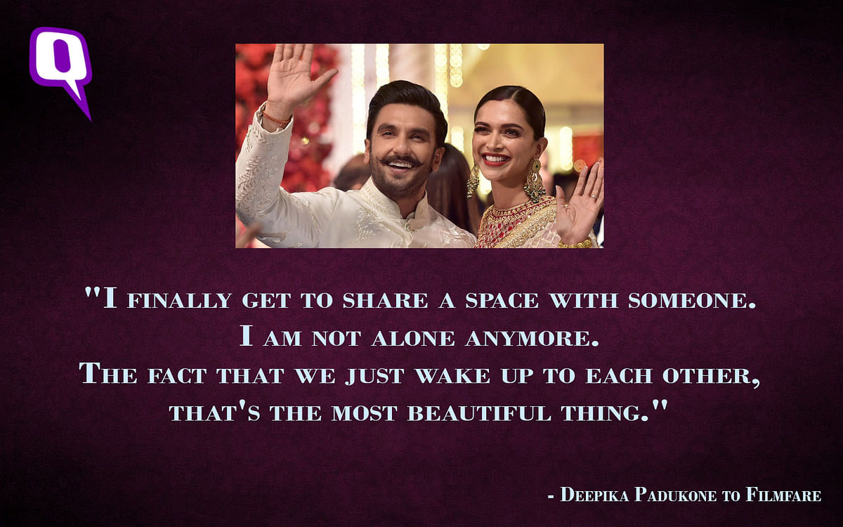 Deepika Padukone in an interview with <i>Filmfare.</i>