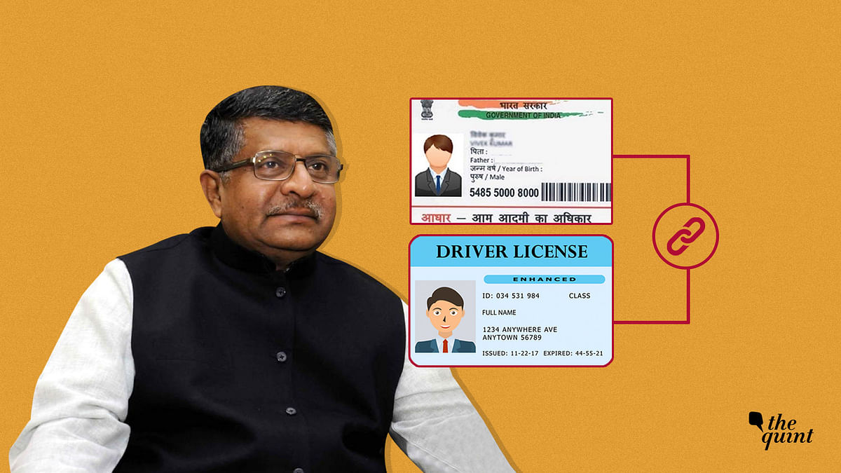 Wouldn't Aadhaar-Driving Licence Linking be Illegal, Mr Prasad?