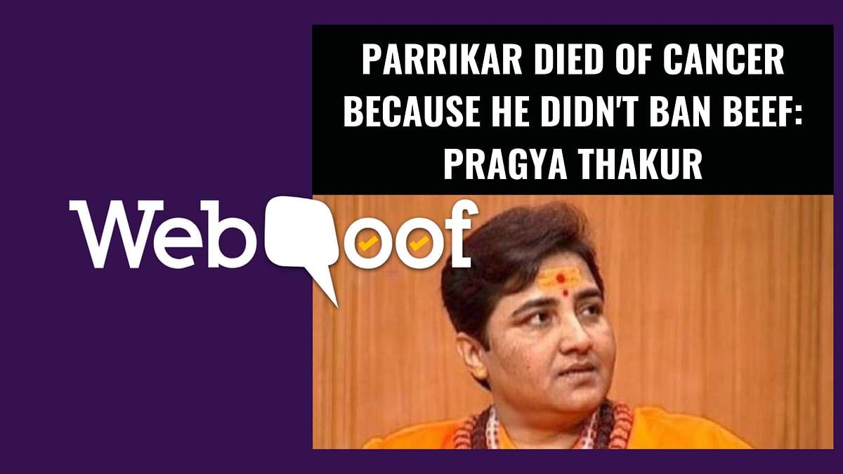 Did Pragya Thakur Say Parrikar Died Because He Didn't Ban Beef?