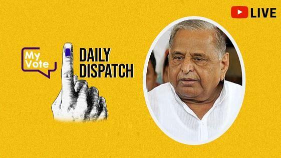 Daily Dispatch: Opportunism, Ft Maya-Mulayam & Priyanka Chaturvedi