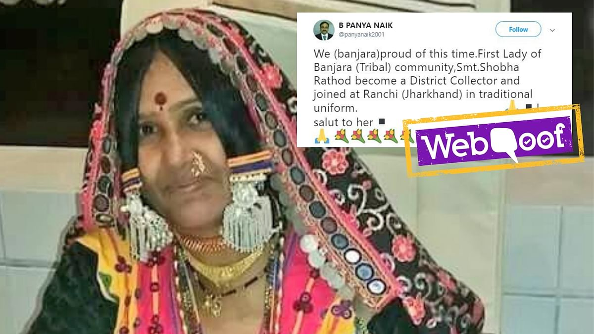 A photo of social worker from Banjara community was falsely shared as the new district collector of Ranchi.