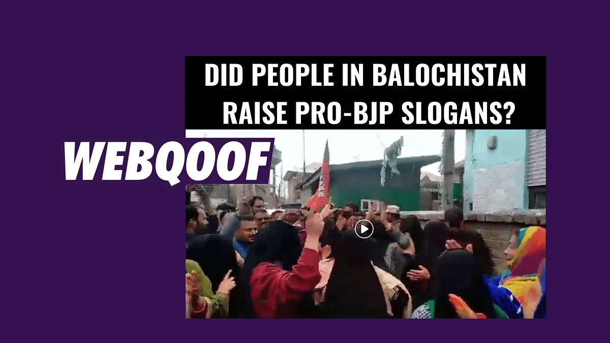 No, Video of People Raising Pro-BJP Slogans Not From Balochistan