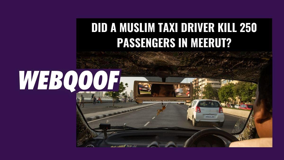 Did a Muslim Taxi Driver Kill 250 Passengers in Meerut?