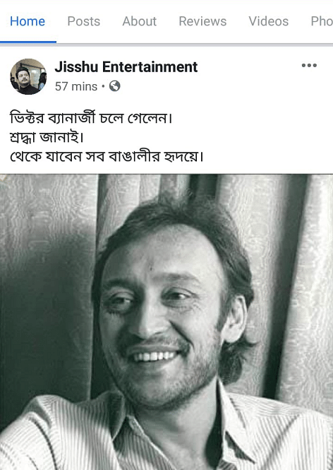 A Facebook account claimed that Bengali actor Victor Banerjee is no more.