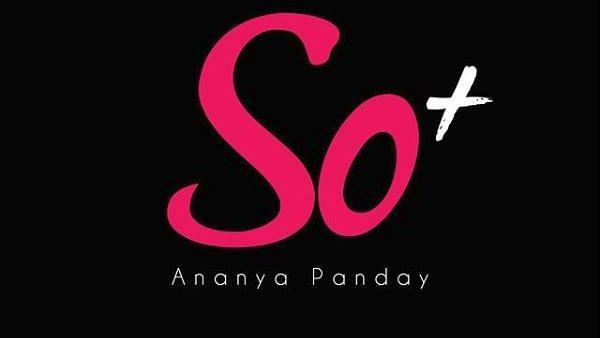 Ananya Panday's 'So+' is an Initiative to Fight Cyber Bullying
