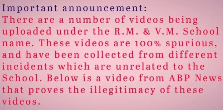 R M & V M school released a statement that the video is unrelated.